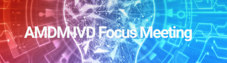 2019 AMDM IVD Focus Meeting